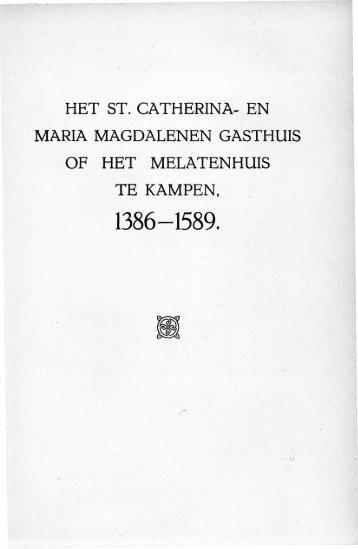 Het St. Catherina- en Maria Magdalenen Gasthuis of het ...
