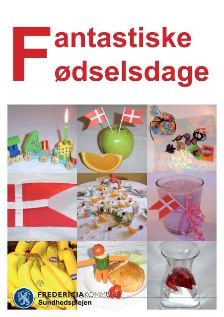 Fantastiske Fødselsdage.indd - Fredericia Kommune