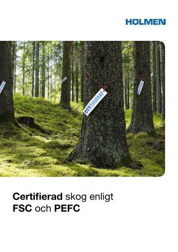 Certifierad skog enligt FSC och PEFC - Holmen