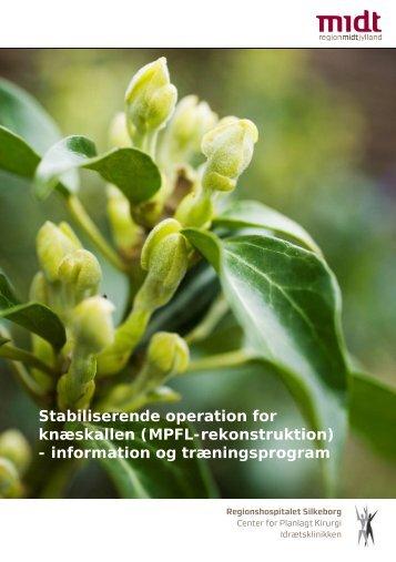 Stabiliserende operation for knæskallen - Hospitalsenhed Midt