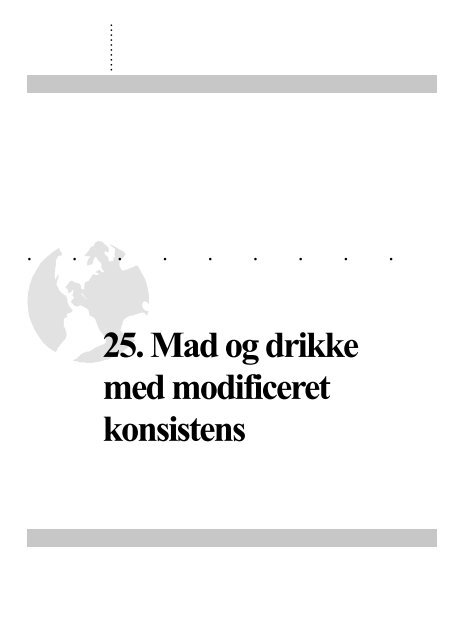 25. Mad og drikke med modificeret konsistens - Hospitalsenhed Midt