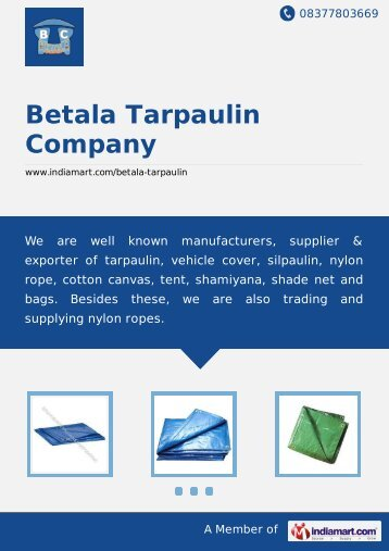 Betala Tarpaulin Company, Chennai - Supplier ... - IndiaMART