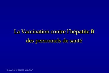 LES VACCINATIONS Principes et indications - Infectiologie