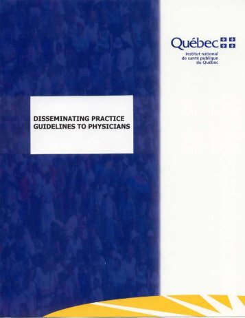 Disseminating Practice Guidelines to Physicians - Institut national de ...