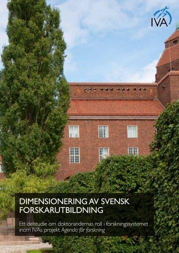 DIMENSIONERING AV SVENSK FORSKARUTBILDNING - IVA