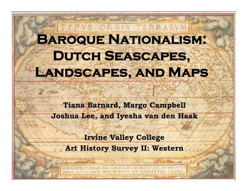 Baroque Nationalism: Dutch Seascapes, Landscapes and Maps