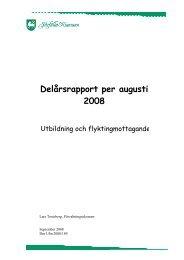 Delårsrapport per augusti 2008 - Järfälla