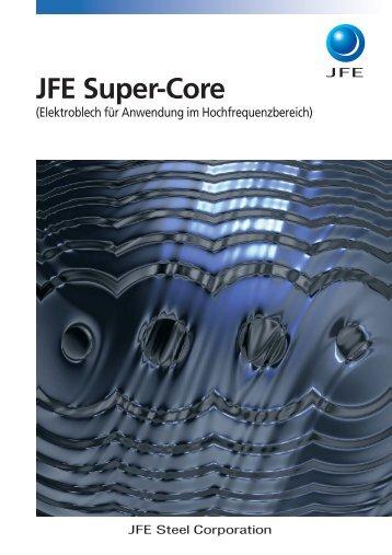 Produktionsprozeß für JFE Super-Core
