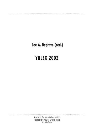 Lee A. Bygrave (red.) YULEX 2002 - Universitetet i Oslo
