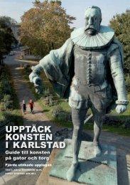 UPPTÄCK KONSTEN I KARLSTAD - Karlstads kommun