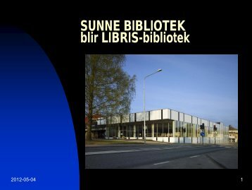 SUNNE BIBLIOTEK blir LIBRIS-bibliotek