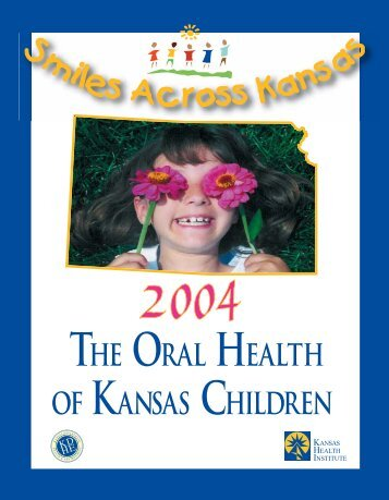 82702 Oral Health Production File 03_08_05.pmd - Kansas ...