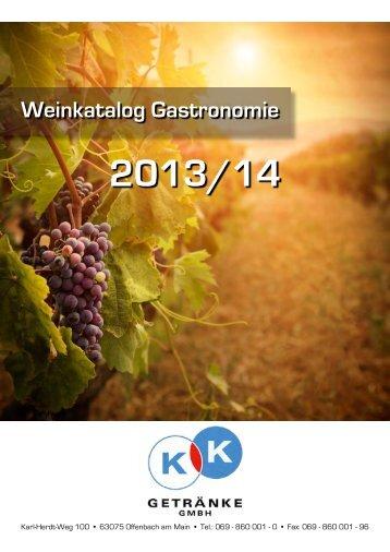 Unser neuer Weinkatalog steht für Sie zum ... - k&k getränke