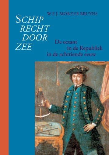 Schip Recht door Zee. De octant in de Republiek in de ... - KNAW