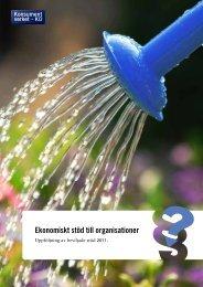 Uppföljning av beviljade stöd 2011 - Konsumentverket