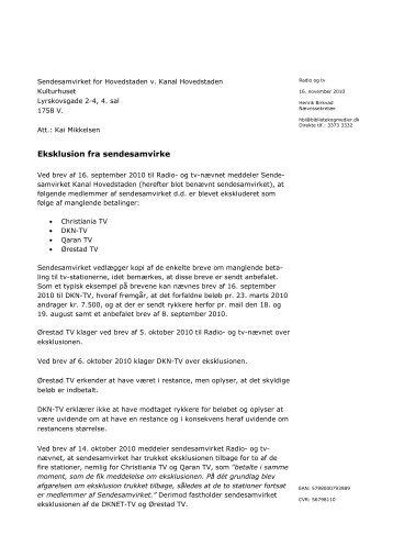 Afgørelse vedr. eksklusion fra sendesamvirke - Kulturstyrelsen