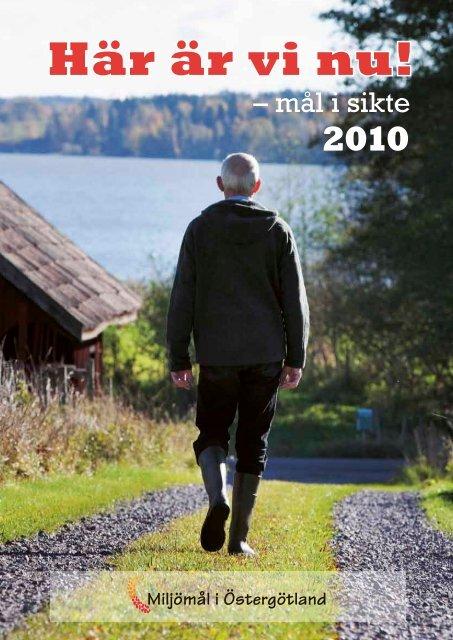 Här är vi nu! mål i sikte 2010 - Länsstyrelserna
