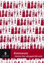 Kvinnorum - historia från vikingatid till nutid, 2 uppl - Länsstyrelserna