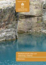 Metallpåverkade sjöar och vattendrag i Dalarna - Länsstyrelserna