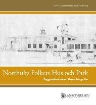 Norrhults Folkets Hus och Park - Länsstyrelserna