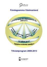 Företagsamma Västmanland Tillväxtprogram ... - Länsstyrelserna