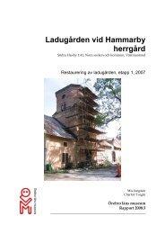 Ladugården vid Hammarby herrgård, restaurering ... - Länsstyrelserna
