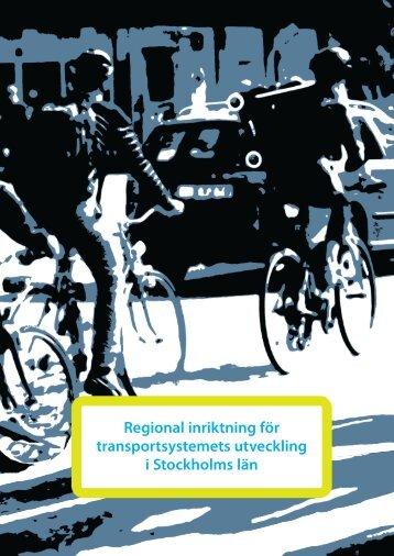 Regional inriktning för transportsystemets ... - Länsstyrelserna