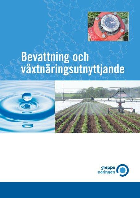 Bevattning och växtnäringsutnyttjande - Länsstyrelserna