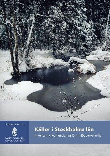 Källor i Stockholms län - Inventering och underlag ... - Länsstyrelserna