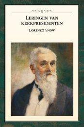 Leringen van kerkpresidenten Lorenzo Snow - The Church of Jesus ...