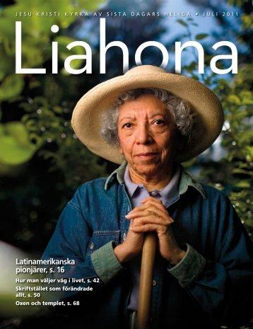 Juli 2011 Liahona - The Church of Jesus Christ of Latter-day Saints