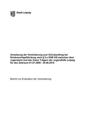 Evaluation zur Umsetzung des Schutzauftrages bei ... - Stadt Leipzig