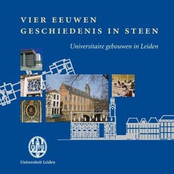 vier eeuwen geschiedenis in steen - Universiteit Leiden