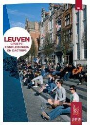 GROEPS- RONDLEIDINGEN EN DAGTRIPS - Stad Leuven