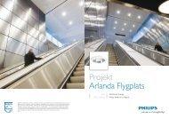 Projekt Arlanda Flygplats - Philips Lighting