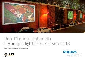 Den 11:e internationella city.people.light-utmärkelsen 2013 - Philips