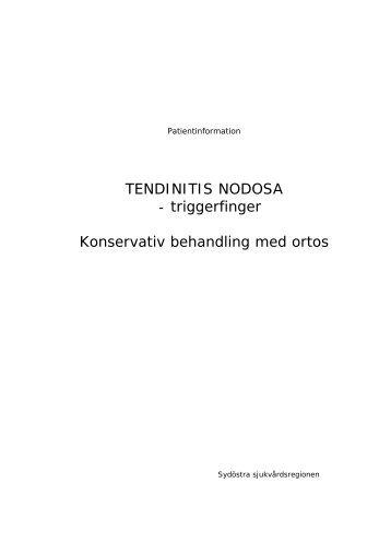 TENDINITIS NODOSA - triggerfinger Konservativ behandling med ...