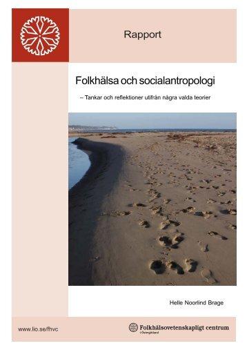 Folkhälsa och socialantropologi - Landstinget i Östergötland