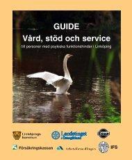GUIDE Vård, stöd och service - Landstinget i Östergötland
