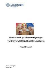 Alma-teamet på akutmottagningen vid Universitetssjukhuset i ...