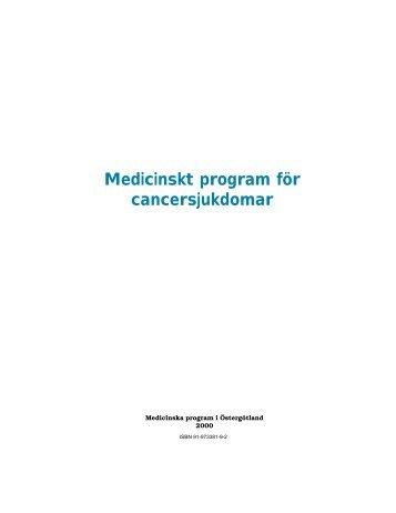 Medicinskt program för cancersjukdomar - Landstinget i Östergötland