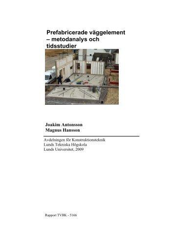 Prefabricerade väggelement - Lunds Tekniska Högskola