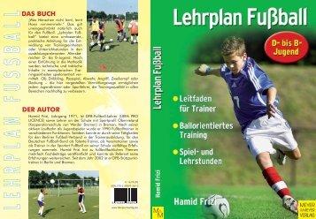 Lehrplan Fussball Neuauflage.qxd - Meyer & Meyer Sport