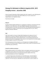 Strategi för biblioteket 2010-2015 - Malmö högskola