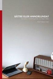 BÄTTRE ELLER ANNORLUNDA? - Malmö högskola