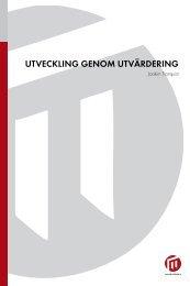 UTVECKLING GENOM UTVÄRDERING - Malmö högskola