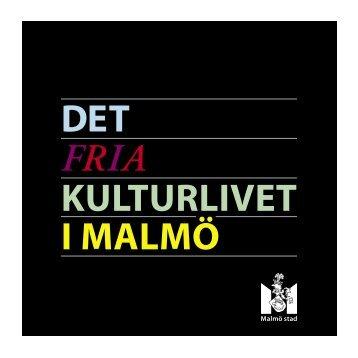 Det fria kulturlivet i Malmö (folder) - Malmö stad