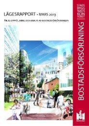 Lägesrapport bostadsförsörjning mars 2013.pdf - Malmö stad