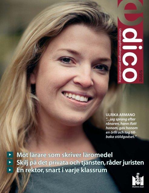 Möt lärare som skriver läromedel Skilj på det privata ... - Malmö stad