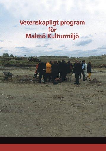 Vetenskapligt program för Malmö Kulturmiljö - Malmö stad